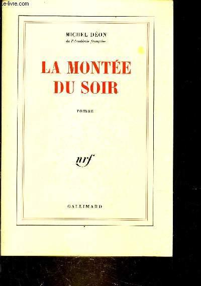 LA MONTEE DU SOIR