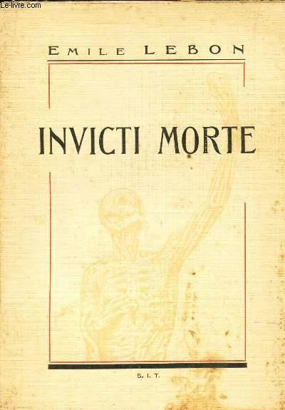INVICTI MORTE