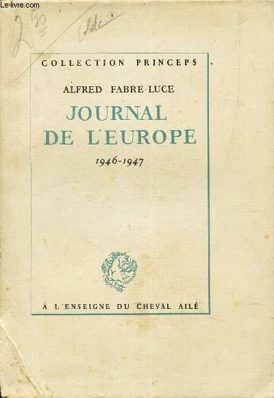 JOURNAL DE L'EUROPE - 1946-1947