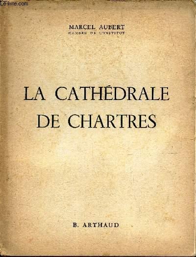 LA CATHEDRALE DE CHARTRES