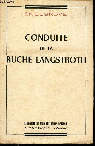 CONDUITE DE LA RUCHE LANGSTROTH