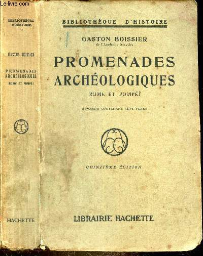 PROMENADES ARCHEOLOGIQUES - ROME ET POMPEI