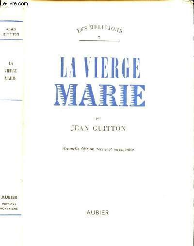 LA VIERGE MARIE / N°7 DE LA COLLECTION