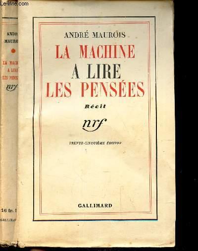 LA  MACHINE A LIRE LES PENSEES / RECIT.