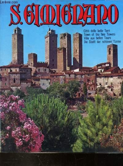 SAN GIMIGNANO - CITTA DELLE BELLE TORRI