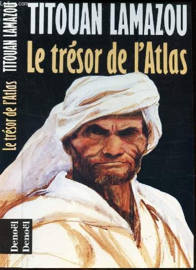 LE TRESOR DE L'ATLAS