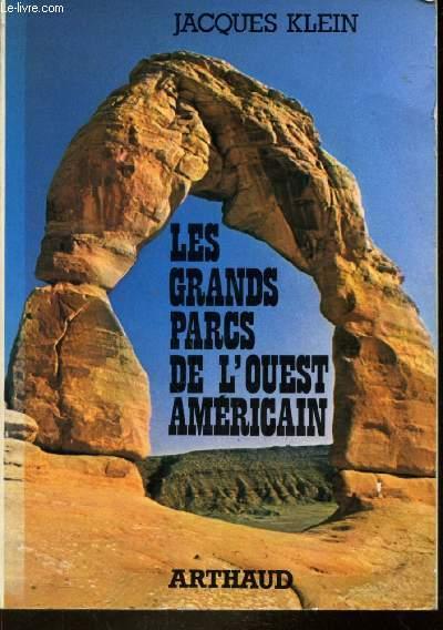 LES GRANDS PARCS DE L'OUEST AMERICAIN
