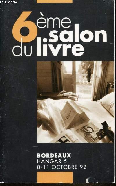 6eme SALON DU LIVRE - BORDEAUX - HANGAR 5 - 8-11 OCTOBRE 92.