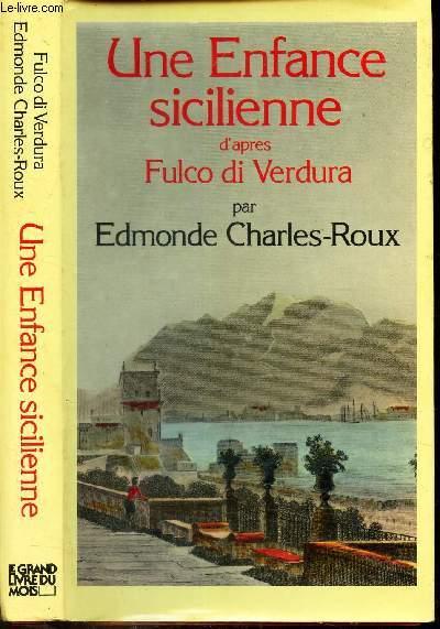 UNE ENFANCE SICILIENNE D'APRES FULCO DI VERDURA