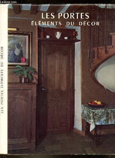 LES PORTES , ELEMENTS DU DECOR