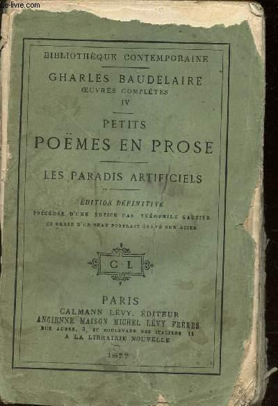 PETITES POEMES EN PROSE - LES PARADIS ARTIFICIELS /