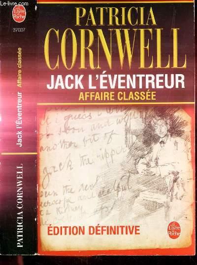 JACK L'EVENTREUR - AFFAIRE CLASSEE - PORTRAIT D'UN TUEUR