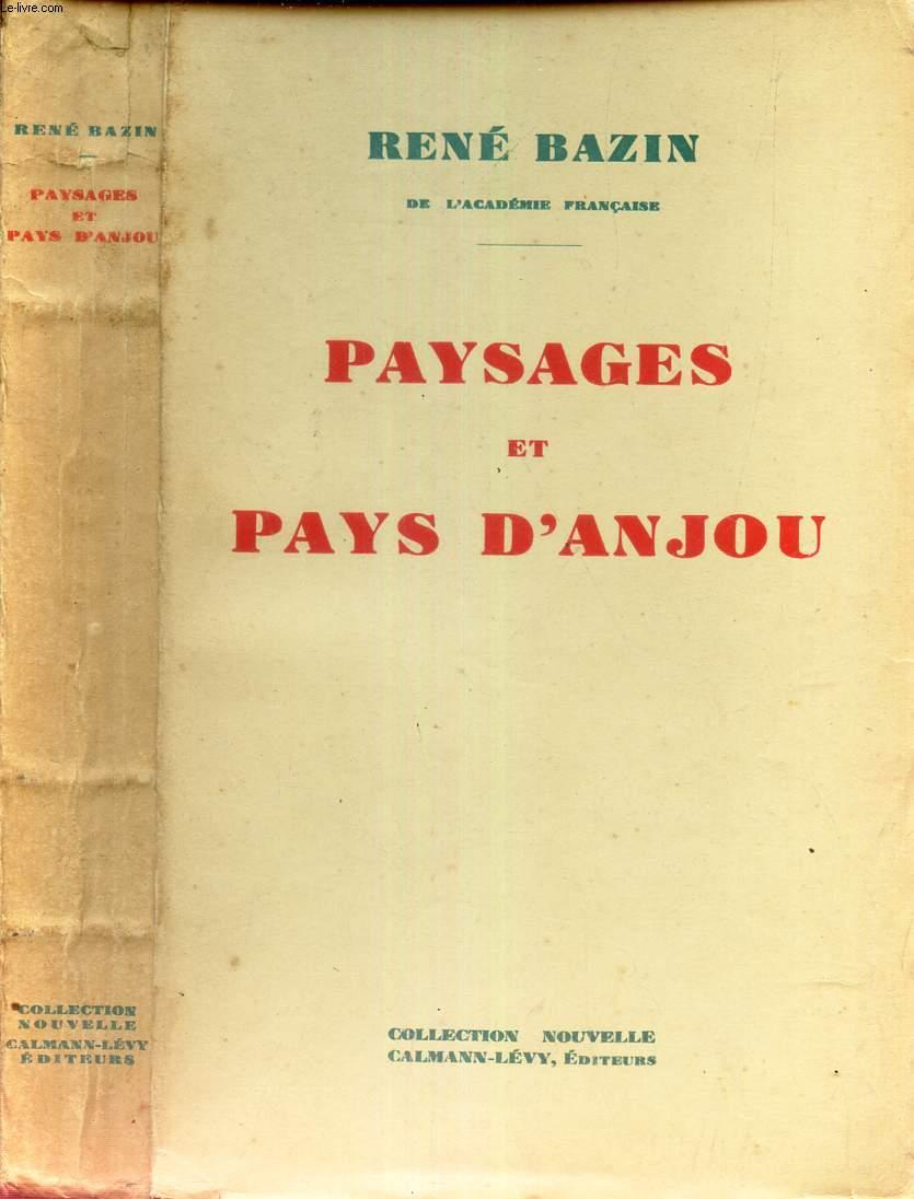 PAYSAGES ET PAYS D'ANJOU