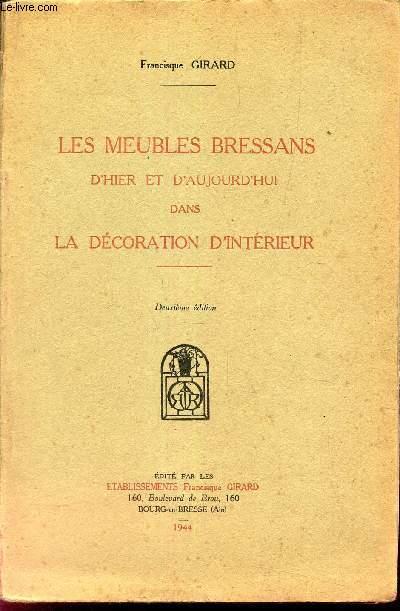 LES MEUBLES BRESSANS D'HIER ET D'AUJOURD'HUI DANS LA DECORATION D'INTERIEUR.