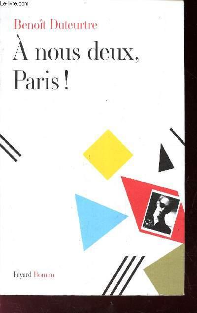 A NOUS DEUX, PARIS!