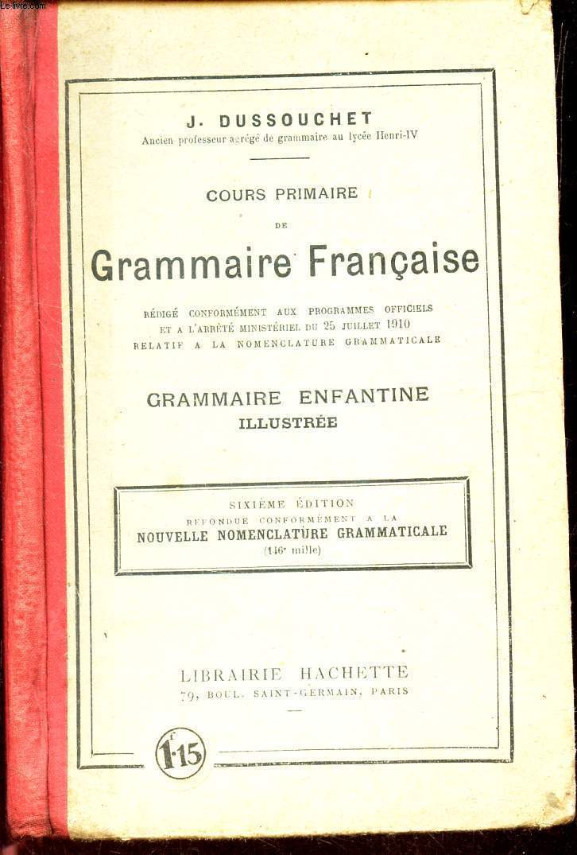 COURS PRIMAIRE DE GRAMMAIRE FRANCAISE - Grammaire enfantine illustré.