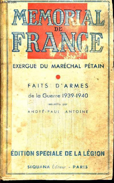 MEMORIAL DE FRANCE - EXERGUE DU MARECHAL PETAIN - FAITS D'ARMES DE LA GUERRE 1939-1940
