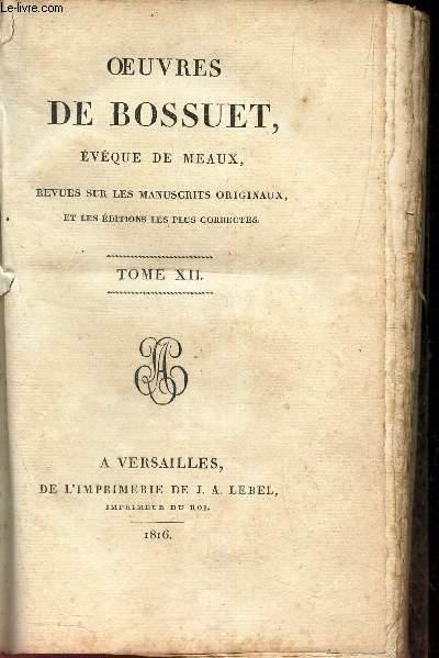 OEUVRES DE BOSSUET - EVEQUE DE MEAUX - TOME XIL