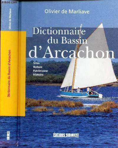 DICTIONNAIRE DU BASSIN D'ARCACHON - Site - Nature - Patrimoine - Histoire