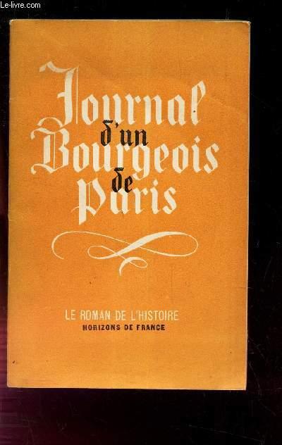 JOURNAL D UN BOURGEOIS DE PARIS DE 1405 A 1449