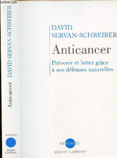 ANTICANCER -  PREVENIR ET LUTTER GRACE A NOS DEFENSES NATURELLES