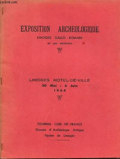 EXPOSITION ARCHEOLOGIQUE - Limoges Gallo-romain et ses environs - LIMOGES HOTEL DE VILLE - 30 mai-6 juin 1964.