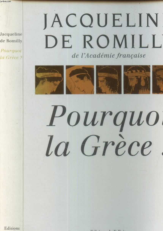 POURQUOI LA GRECE?.