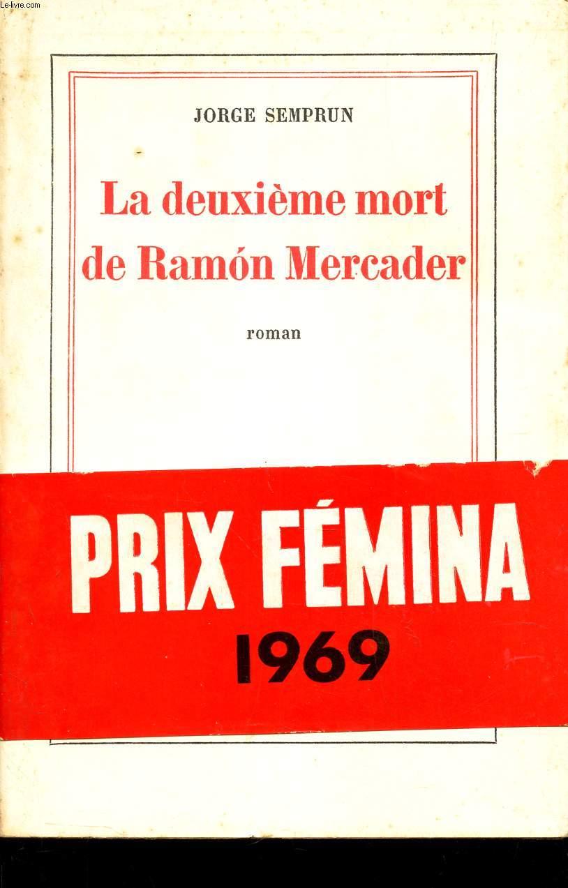 LA DEUXIEME MORT DE RAMON MERCADER.