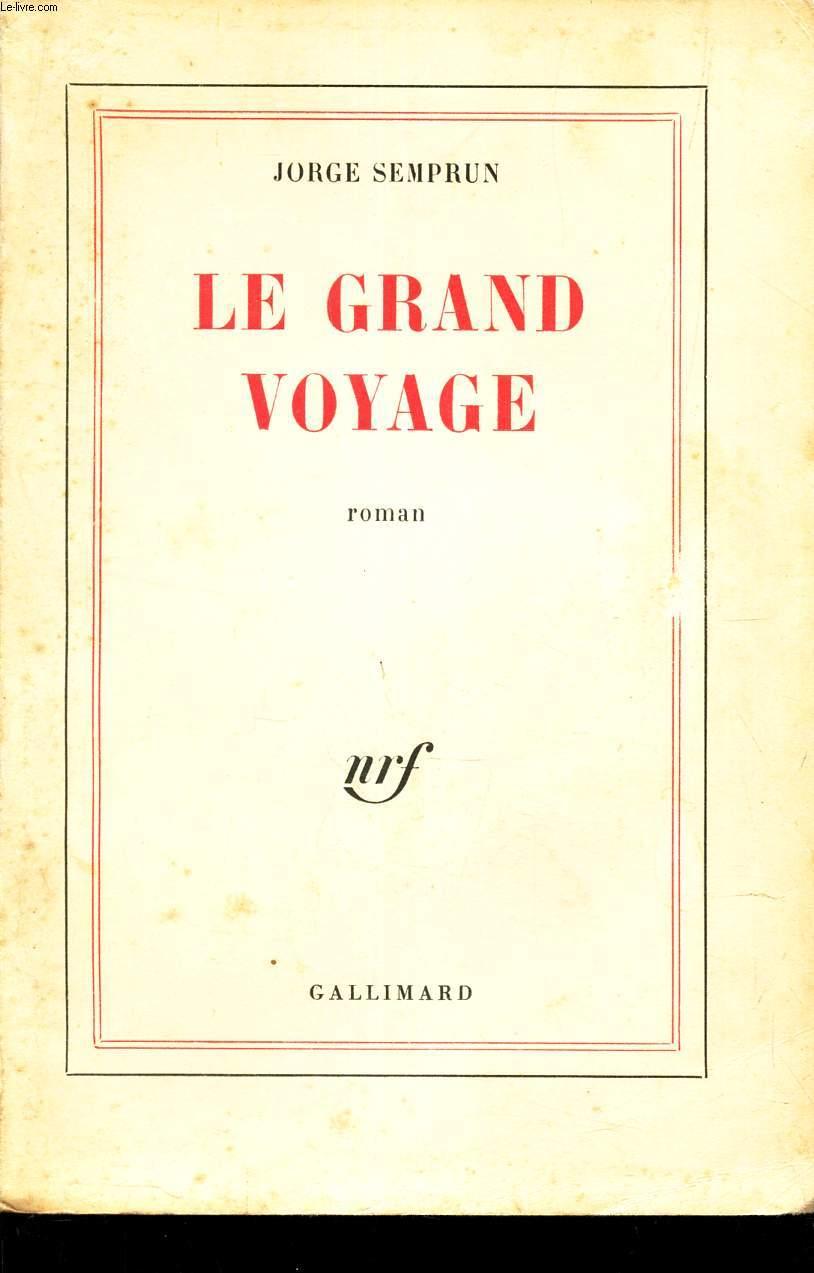LE GRAND VOYAGE.