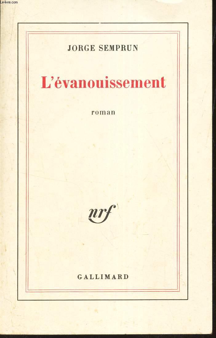 L'EVANOUISSEMENT