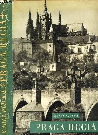 PRAGA REGIA - Das Kunigliche Prag / Royal Prague / Prague Royale.