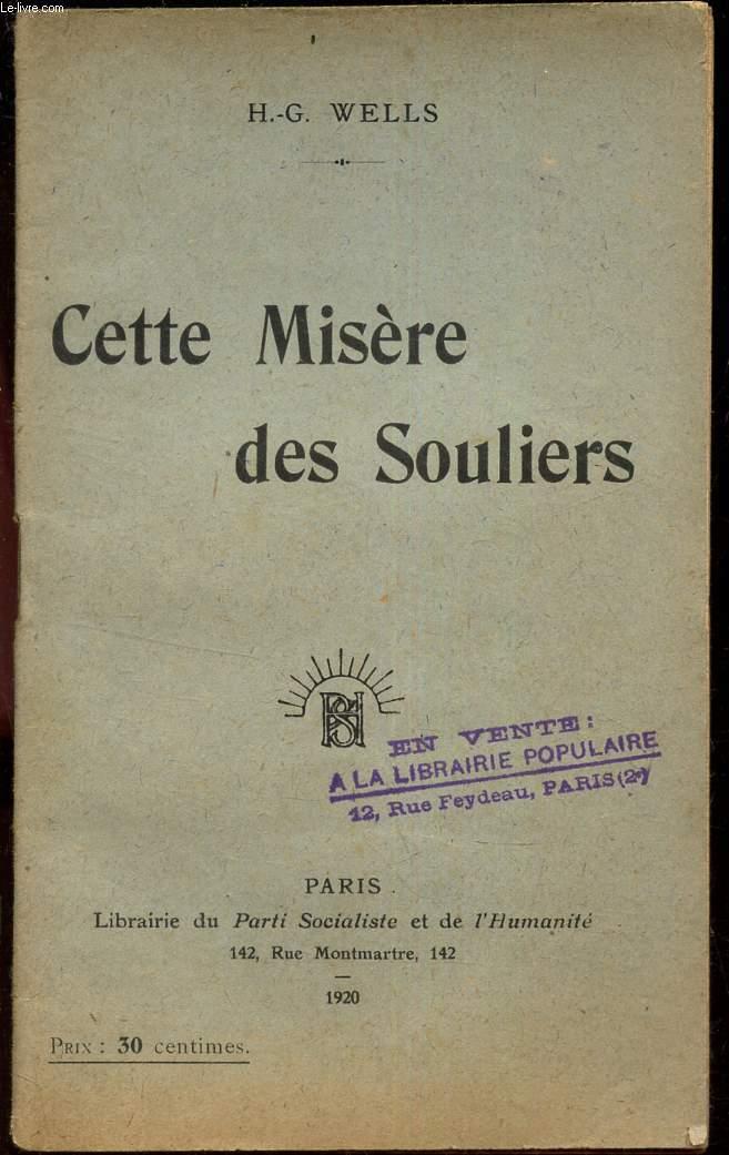 CETTE MISERE DES SOULIERS.