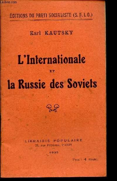 L'INTERNATIONALE et LA RUSSIE DES SOVIETS.
