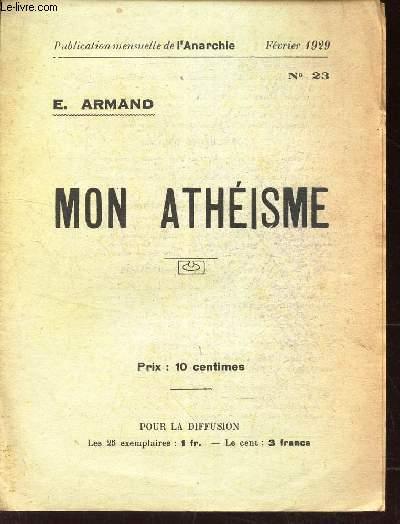 MON ATHEISME.  / N°23 - FEVRIER 1929 / L'ANARCHIE.
