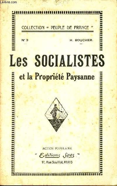 LES SOCIALISTES ET LA PROPRIETE PAYSANNE. / N°3 - COLLECTION