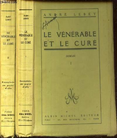LE VENERABLE ET LE CURE / EN 2 VOLUMES - TOMES 1 et 2.