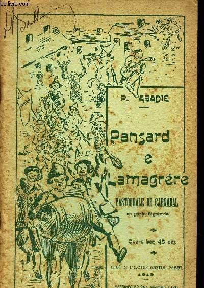 PANSARD E LAMAGRERE - PASTOURALE DE CARNABAL EN PARLA GASCOU DE LA BIGORRE. - EN TRES ACTES E CINQ TABLEUS.