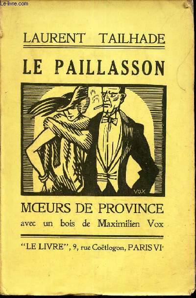 LE PAILLASSON - MOEURS DE PROVINCE .