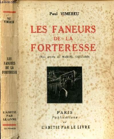 LES FANEURS DE LA FORTERESSE.