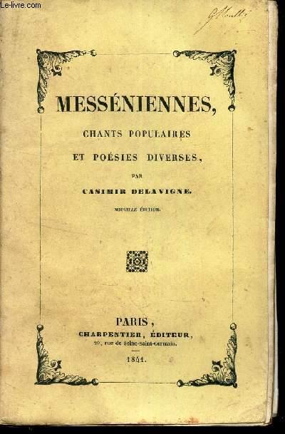 MESSENIENNES - CHANTS POPULAIRES ET POESIES DIVERSES.