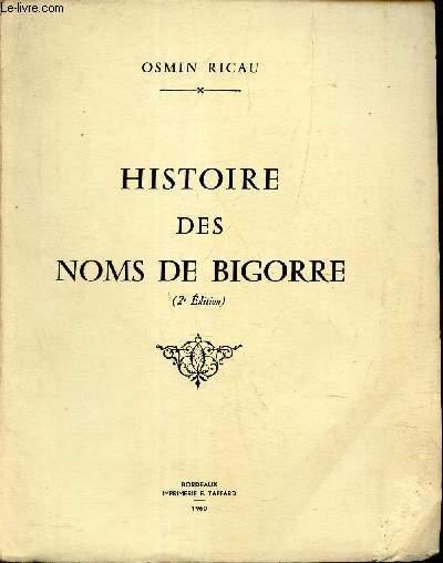 HISTOIRE DES NOMS DE BIGORRE.