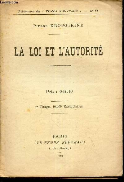 LA LOI ET L'AUTORITE / N°65 DES PUBLICATIONS DES