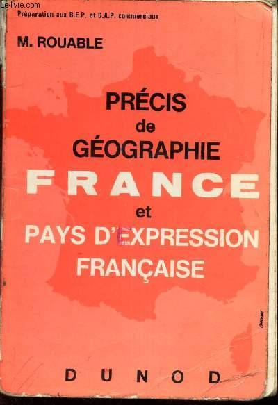 PRECIS DE GEOGRAPHIE - FRANCE et PAYS D'EXPRESSION FRANCAISE