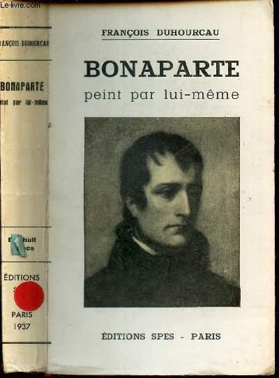 BONAPARTE PENT PAR LUI-MEME