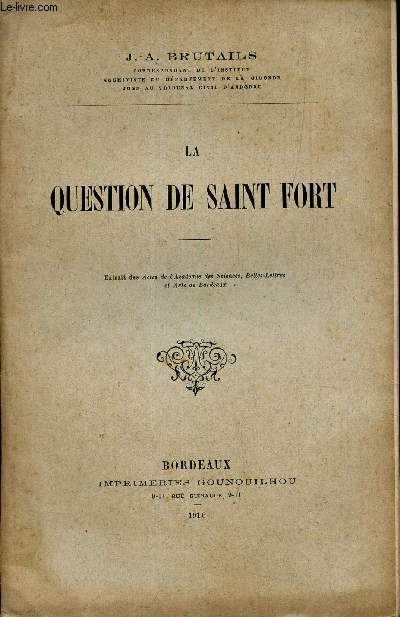 LA QUESTION DE SAINT FORT.