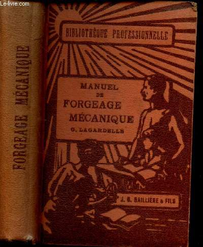 MANUEL DE FORGEAGE MECANIQUE.