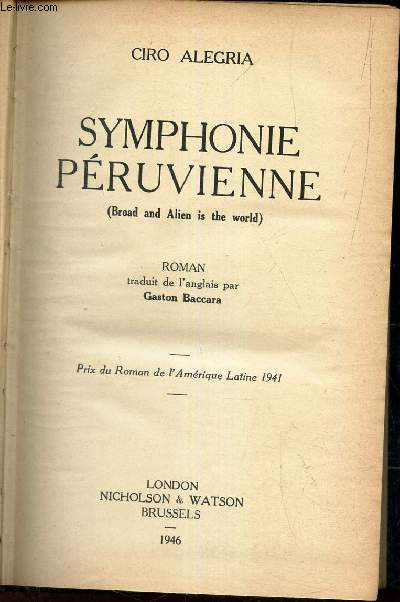 SYMPHONIE PERUVIENNE / BROAD AND ALIEN IS THE WORLD.