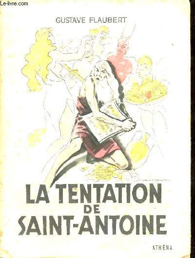 La tentation de Saint-Antoine - Collection Athéna-Luxe.