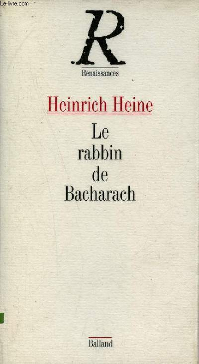 Le rabbin de Bacharach - Collection Renaissances.