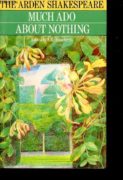 Much ado about nothing - The arden edition of the works of William Shakespeare.
